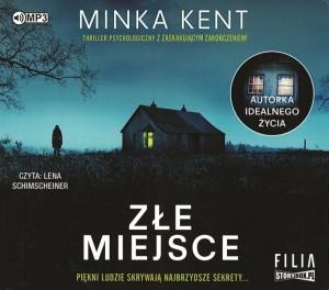 """Okładka audiobooka Minka Kent """"Złe miejsce"""""""