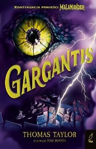 "Okładka książki Thomas Taylor ""Gargantis"""