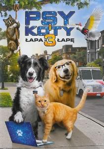 """Okładka filmu """"Psy i koty 3 : łapa w łapę"""""""