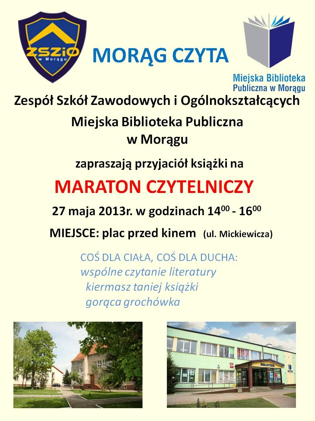 Plakat maratonu czytelniczego, na górze loga Zespołu Szkół Zawodowych i Ogólnokształcących oraz biblioteki w Morągu, na dole fotografie budynków szkoły i biblioteki