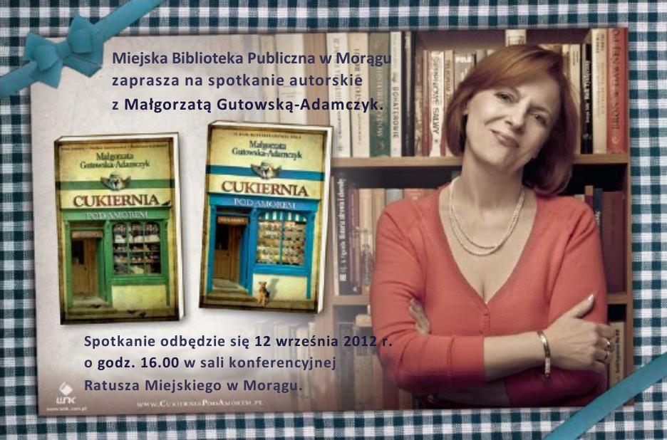 Plakat spotkania autorskiego, na nim autorka i okładki jej dwóch książek