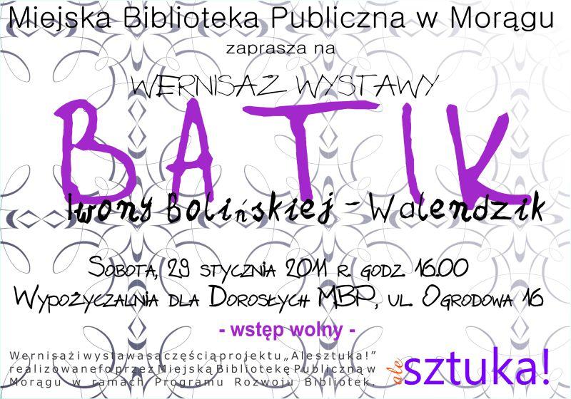 """Plakat wernisażu wystawy """"Batik Iwony Bolińskiej-Walendzik"""""""