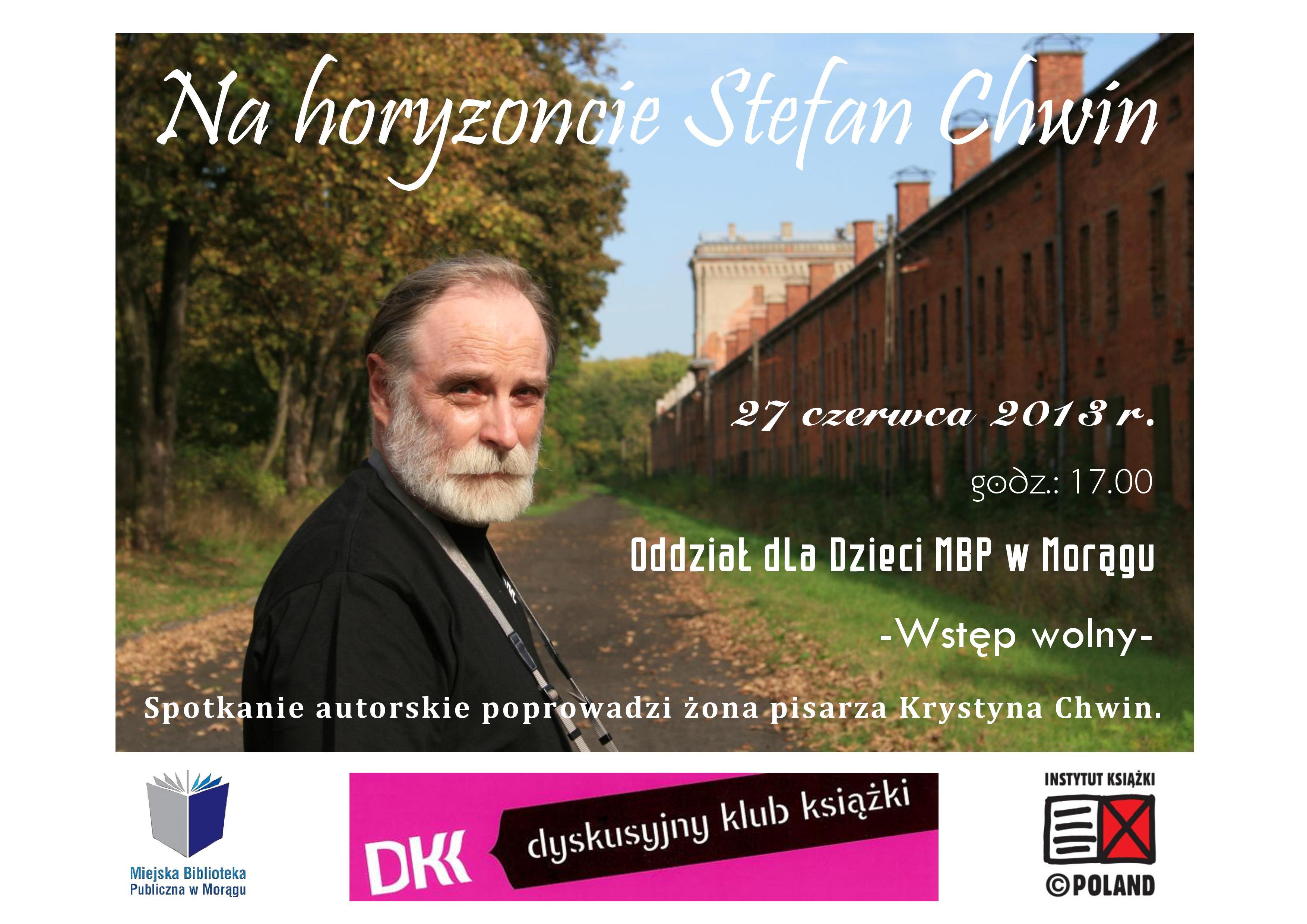 Plakat spotkania autorskiego, na plakacie autor w plenerze