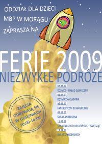 """plakat """"Ferie 2009 niezwykłe podróże"""", tło - startująca rakieta"""