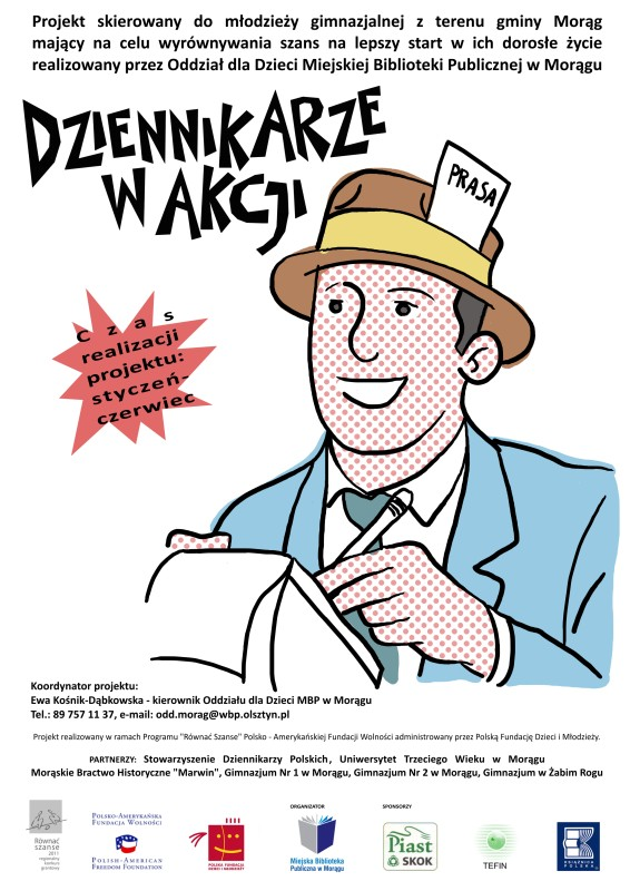 """Plakat """"Dziennikarze w akcji"""", w tle rysunek dziennikarza spisującego relację"""