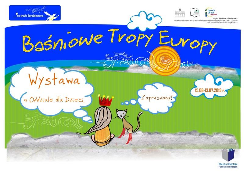 Plakat ,,Baśniowe Tropy Europy''