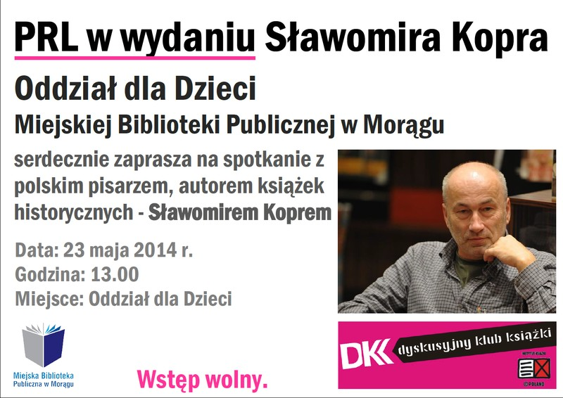 PRL w wydaniu Sławomira Kopra