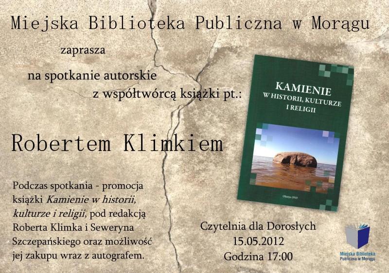 """Plakat spotkania utorskiego z Robertem Klimkiem, na plakacie okładka książki """"Kamienie w historii, kulturze i religii"""""""