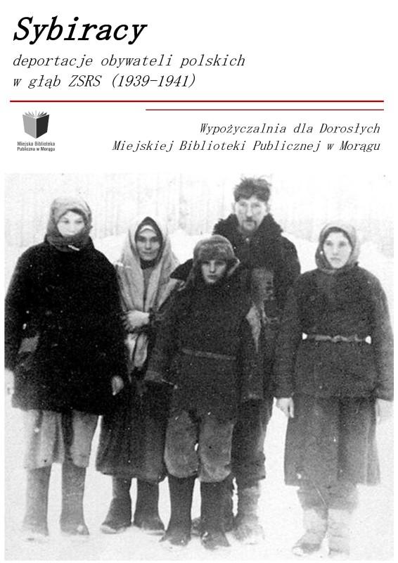 """Plakat """"Sybiracy"""", na plakacie dawne zdjęcie rodziny sybiraków w czasie zimy"""