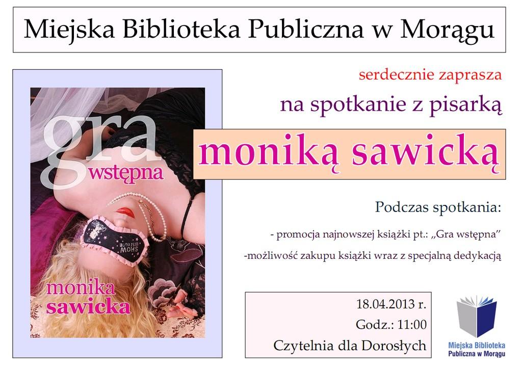 """Plakat zapraszający na spotkanie z Moniką Sawicką, na plakacie okładka ksiązki autorki """"Gra wstępna"""""""