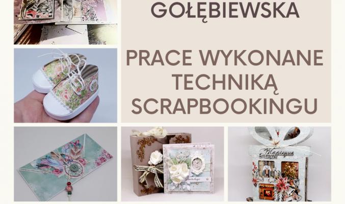 """Plakat wystawy Grażyny Gołębiewskiej """"Prace wykonane techniką scrapbookingu"""""""