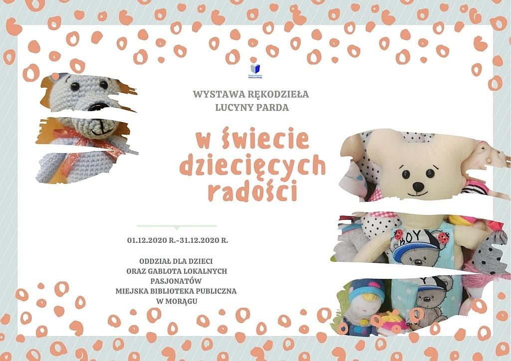 """Plakat wystawy Lucyny Parda """"W świecie dziecięcych radości"""", na plakacie fotografie pluszowych i wełnianych zabawek"""