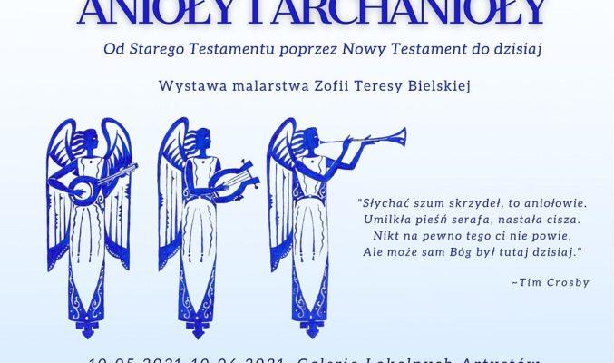 """Plakat wystawy Zofii Teresy Bielskiej """"Anioły i archanioły"""", na plakacie rysunki 3 aniołów z instrumentami i cytat Tima Crosby"""