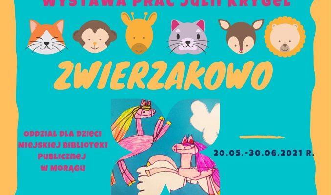 """Plakat wystawy prac Julii Krygel pt. """"Zwierzakowo"""", na plakcie rysunki główek zwierząt"""