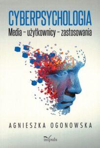 """Okładka książki """"Cyberpsychologia. Media - użytkownicy - zastosowania"""""""