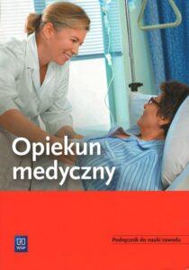 """Okładka książki """"Opiekun medyczny - podręcznik do nauki zawodu"""""""