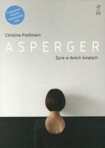 """Okładka książki """"Asperger- życie w dwóch światach"""""""
