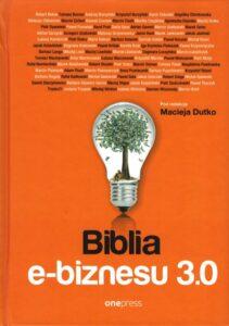 """Okładka książki """"Biblia e-biznesu 3.0"""""""
