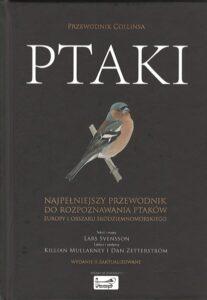 """Okładka książki """"Ptaki. Najpełniejszy przewodnik do rozpoznawania ptaków"""""""