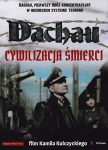 """Okładka filmu """"Dachau - cywilizacja śmierci"""""""