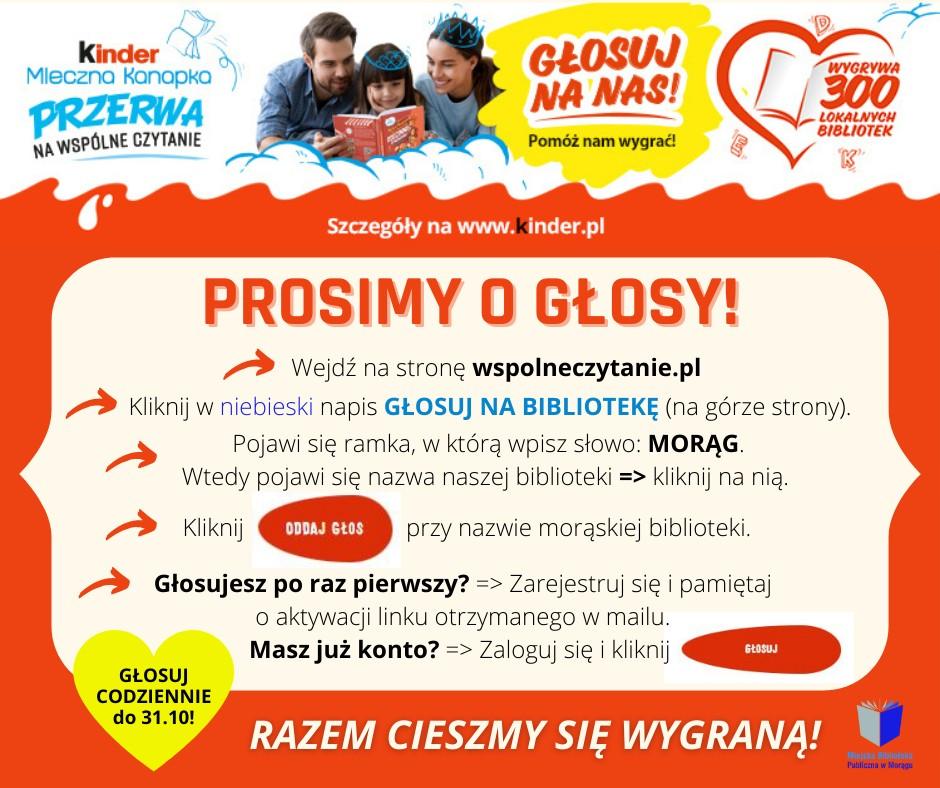"""Plakat z prośbą o głosy na konkurs """"Kinder Mleczna Kanapka - Przerwa na wspólne czytanie"""" wraz z instrukcją głosowania"""