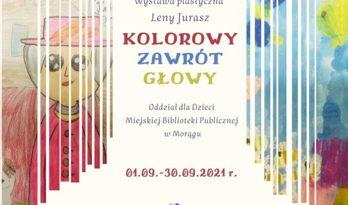 """Plakat wystawy Leny Jurasz """"Kolorowy zawrót głowy"""", w tle plakatu fragmenty jednej z prac"""