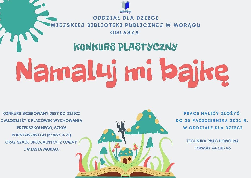 """Plakat konkursu platycznego """"Namaluj mi bajkę"""", na spodzie rysunek: domki i grzyby wyrastające z książki"""